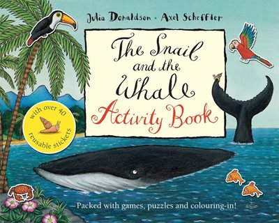 Book cover for The Snail and the Whale Activity Book